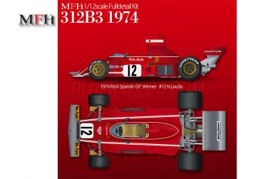 Ferrari 312B3 Spanish / Belgian Grand Prix 1974 1/12 - Model Factory Hiro - MFH-K769